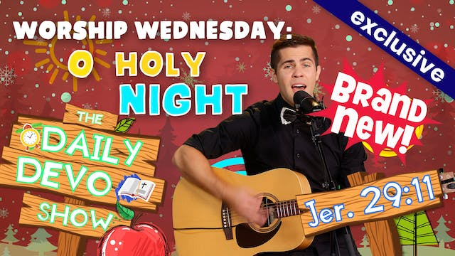 #53 Worship Wednesday: Holy Night