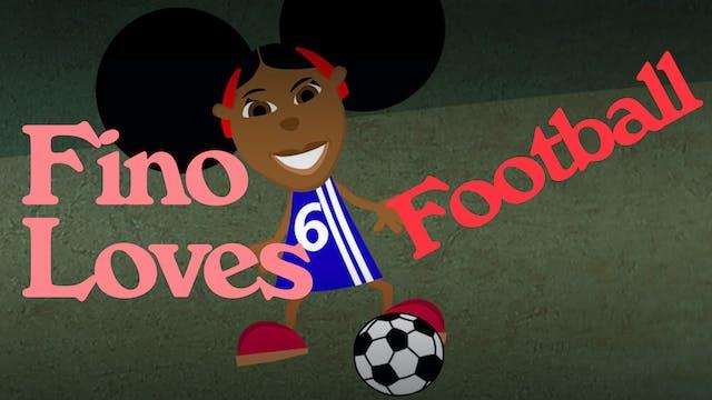 Fino Loves Football