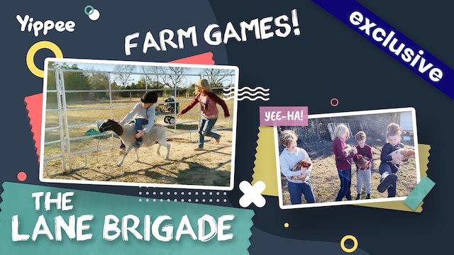 Lane Brigade - Farm Games!