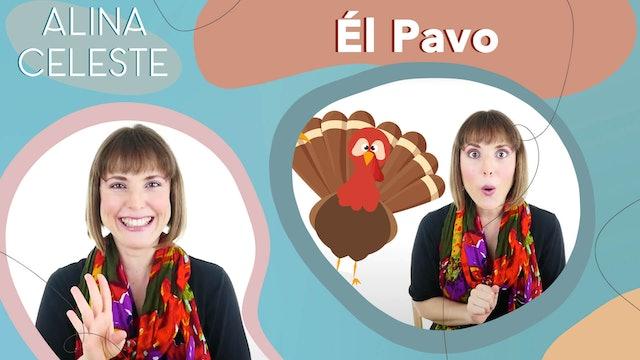 El Pavo by Alina Celeste - Canciones Infantiles [Spanish]