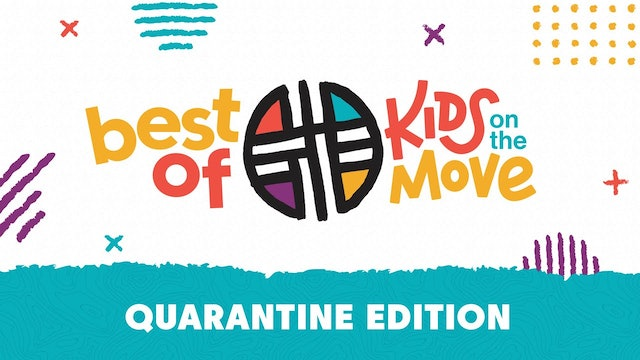 Best of KIDS ON THE MOVIE (Quarantine Edition)