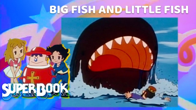 Big Fish and Little Fish