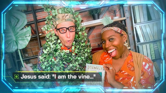 "Week 6: Jesus Said, ""I Am the Vine"""