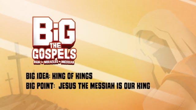 THE GOSPELS | Big Message Episode 3.3...