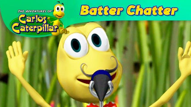 Batter Chatter