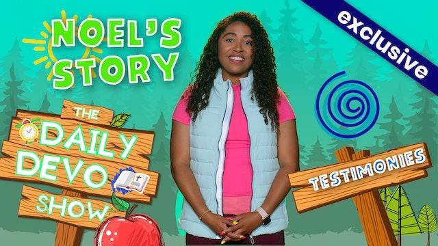 #176 - Noel's Story