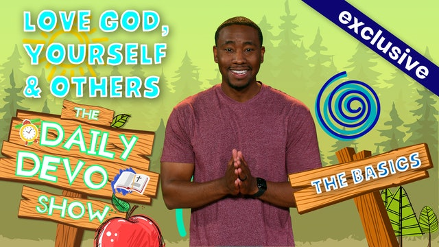 #187 -  Love God, Yourself, Others