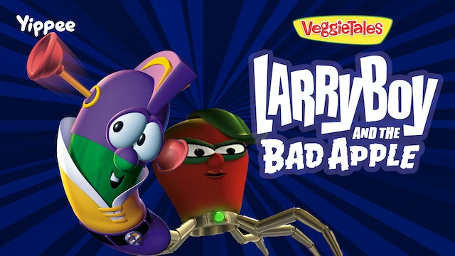 LarryBoy and the Bad Apple