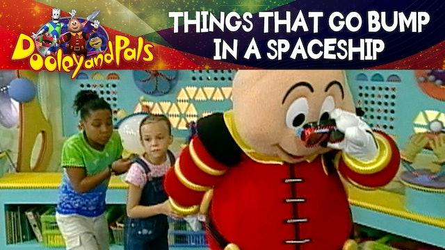 Things That Go Bump in a Spaceship