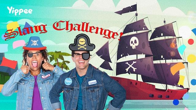 Pirate Slang CHALLENGE!
