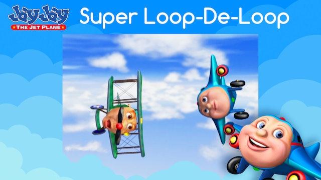 Super Loop-De-Loop