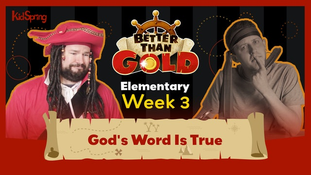 Better Than Gold | Elementary Week 3 | God's Word Is True
