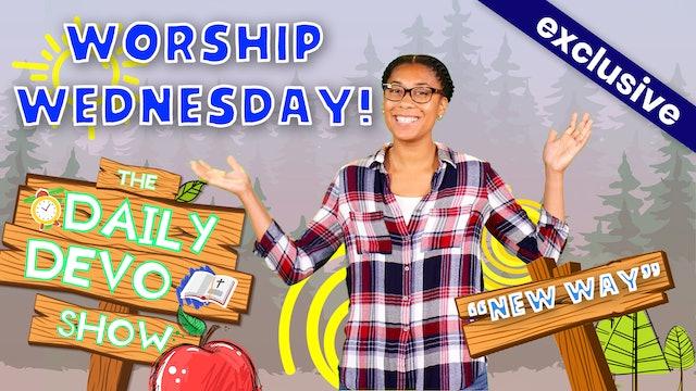 #153 - Worship Wednesday!