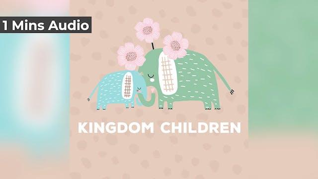 Kingdom Children (Audio)