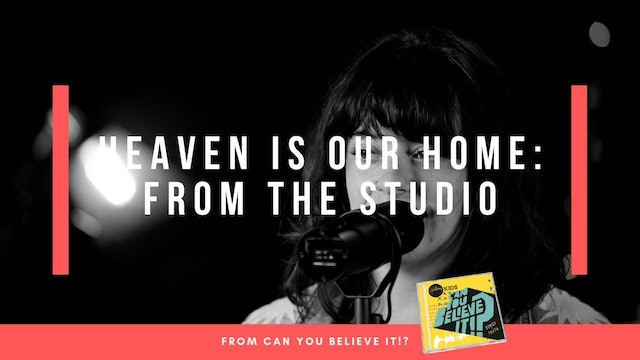 Heaven Is Our Home | Hillsong Kids Live from Studio (Music Video)