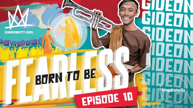 Born To Be Fearless | Episode 10 | Gideon's Story