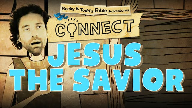Jesus: The Savior