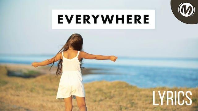 Lyrics Video | 07 | Everywhere