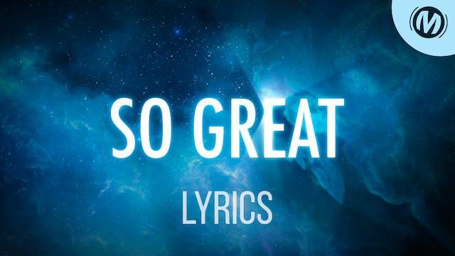 Lyrics Video | 10 | So Great