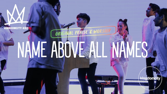 NAME ABOVE ALL NAMES (LIVE FROM GLOBAL GATHERING)