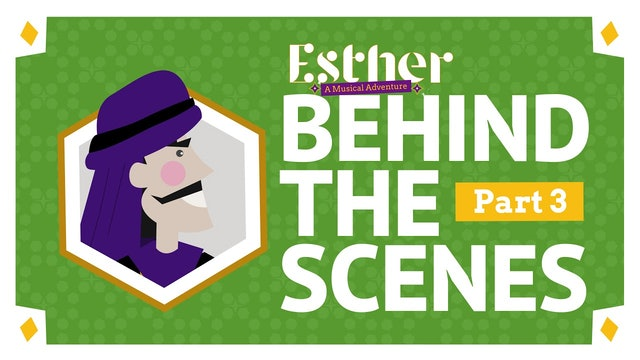 Esther: Behind The Scenes Part 3