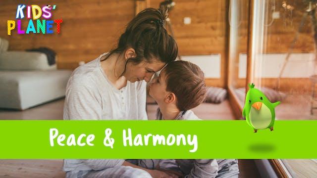 Peace & Harmony