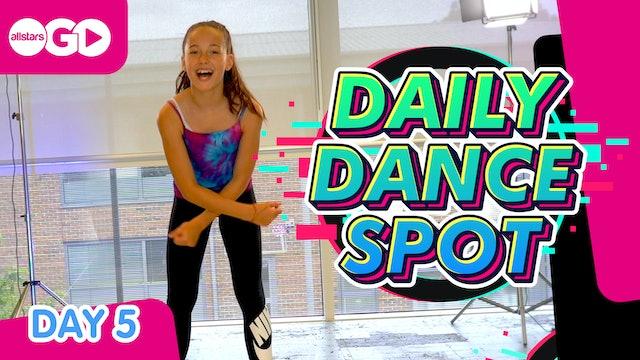 DAILY DANCE SPOT | Day 5
