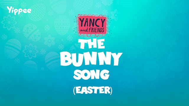 The Bunny Song (Easter)