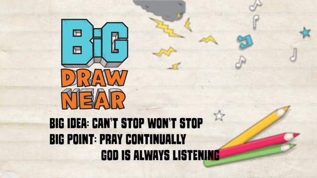 DRAW NEAR | Big Message Episode 2.3 |...