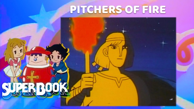 Pitchers of Fire