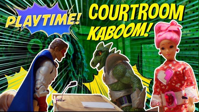 #10 - Courtroom Kaboom!