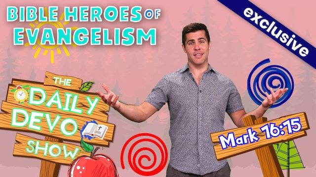 #97 - Bible Heroes of Evangelism