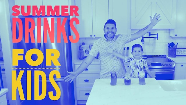 Fun Summer Drinks for Kids
