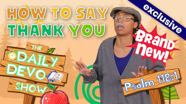 #48 Giving Thanks - How to Say Thank You