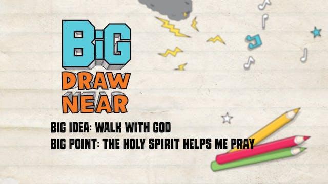 DRAW NEAR | Big Message Episode 2.2 |...