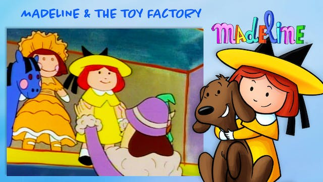 Madeline & The Toy Factory