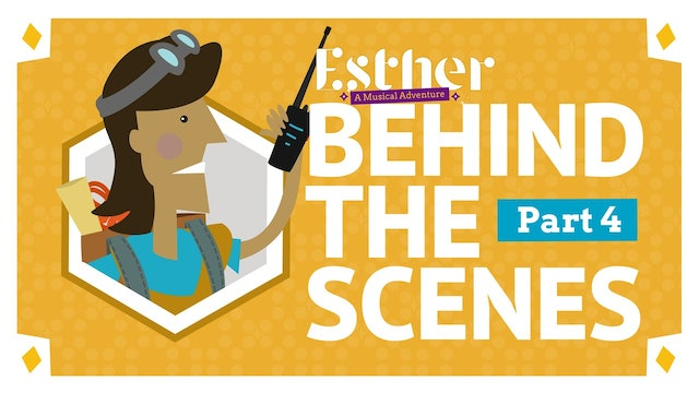 Esther: Behind The Scenes Part 4