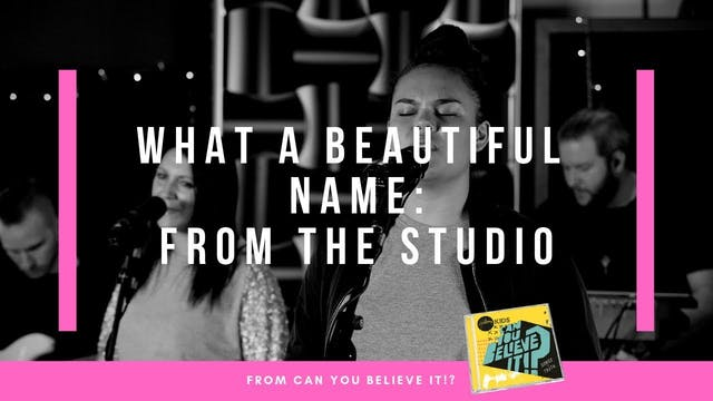 What A Beautiful Name | Hillsong Kids...