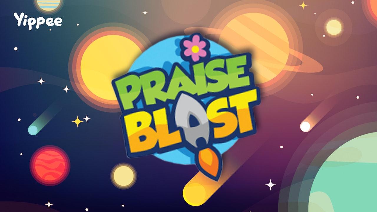 Praise Blast