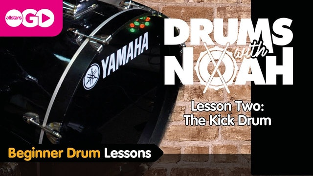 Drums With Noah | Lesson Two | The Kick Drum