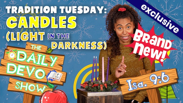 #57 Tradition Tuesday: Candles (Light in the Darkness)