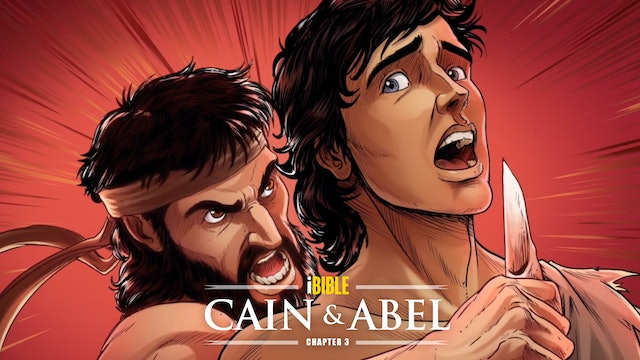 iBIBLE   Chapter 3: Cain and Abel
