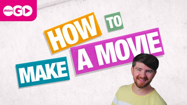 How To Make A Movie | Part 2