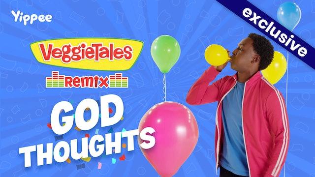 VeggieTales Remix - God Thoughts