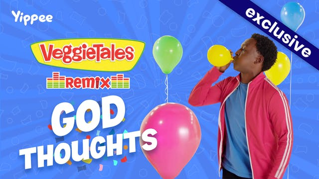 VeggieTales Remix - God Thoughts