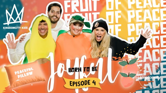 BORN TO BE JOYFUL | Episode 4: The Fr...