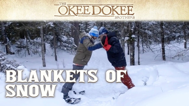 Blankets of Snow - The Okee Dokee Brothers