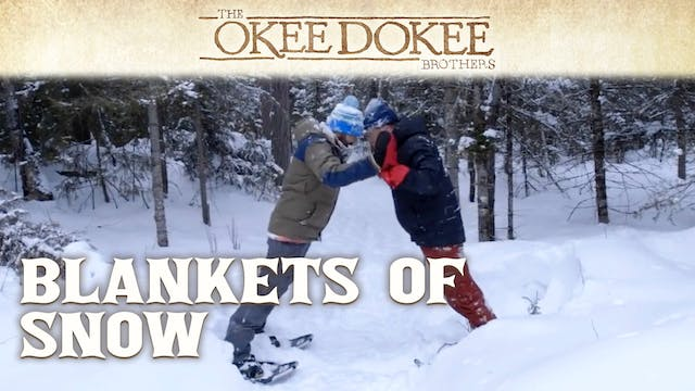 Blankets of Snow - The Okee Dokee Bro...