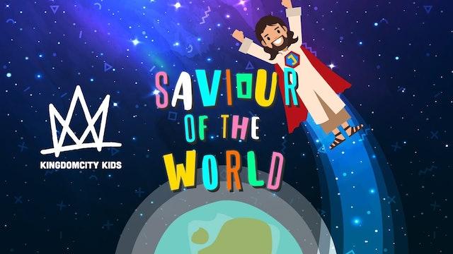 SAVIOUR OF THE WORLD (Music Video)