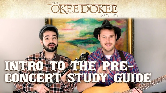 The Okee Dokee Brothers - Introduction to the Pre-Concert Study Guide